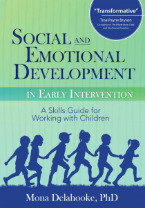 Social and Emotional Development by Mona Delahooke, PhD